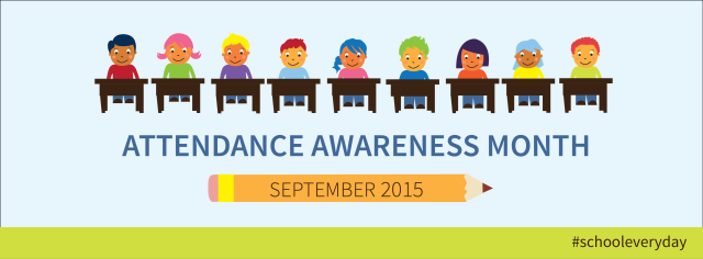 Attendance Awareness Month 2015